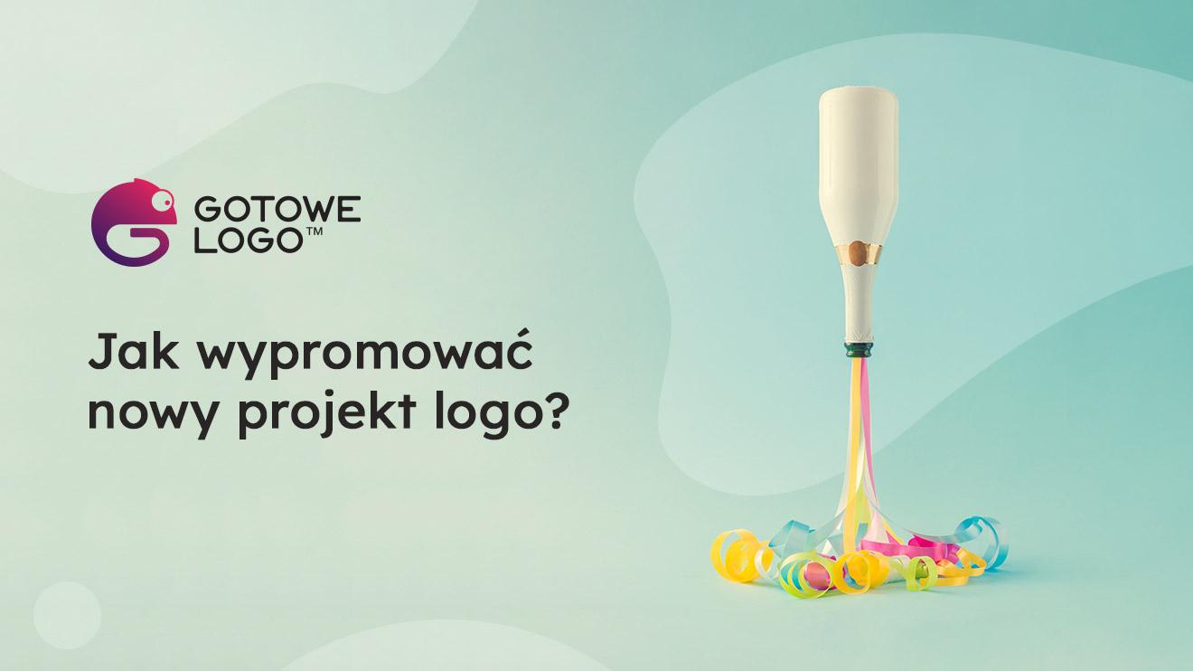 Jak wypromować nowy projekt logo?